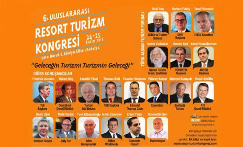 6. Uluslararası Resort Turizm Kongresi 24-25 Kasım'da yapılacak