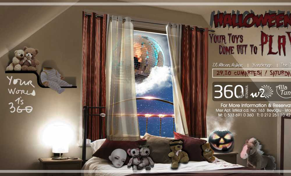 "29 Ekim Cumartesi gecesi, Halloween ""Your Toys Come Out to Play "" ile 360 İstanbul'da…"