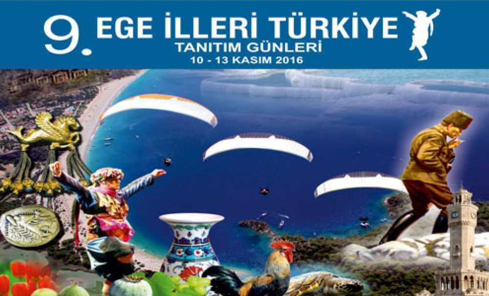 9. Ege İlleri Türkiye Tanıtım Günleri Ankara'da gerçekleşecek