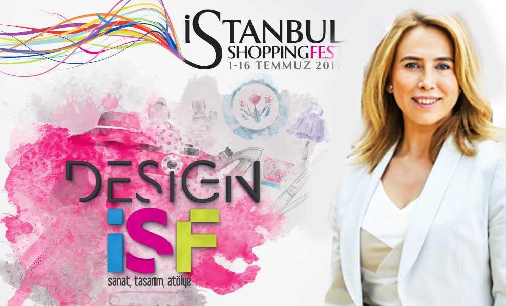 İstanbul Shoppıng Fest 'Design İSF' ile fark yaratacak