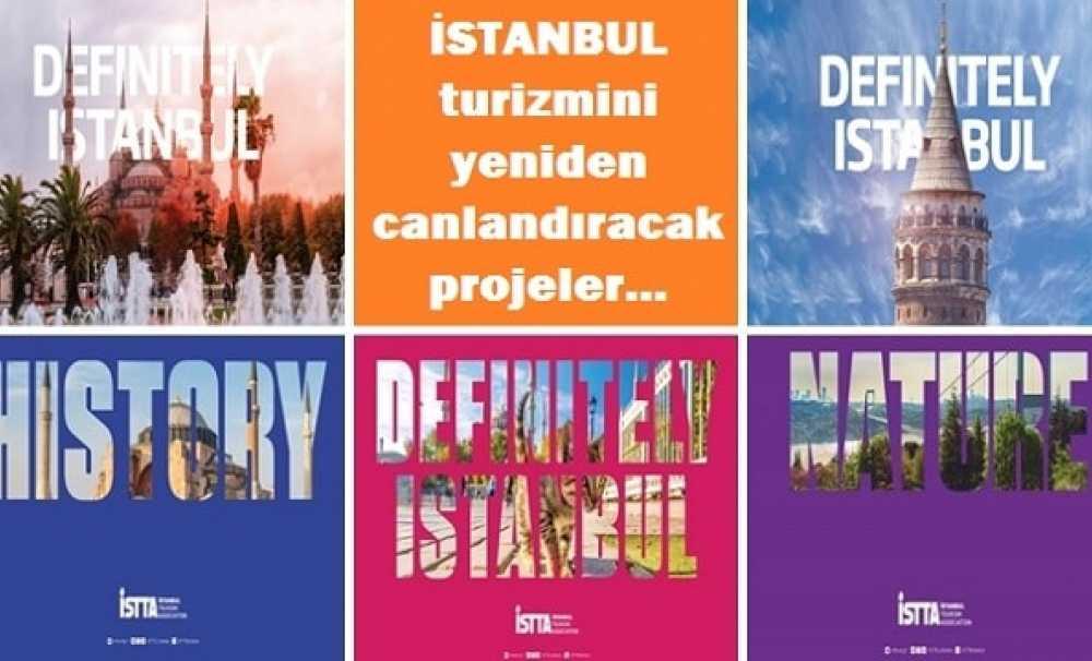 """İstanbul Turizm Derneği, dünyaya """"İSTANBUL"""" markasını tanıtacak"""