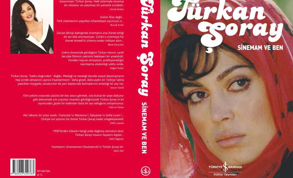 Türkan Şoray'ın kendi kaleminden: Sinemam ve Ben